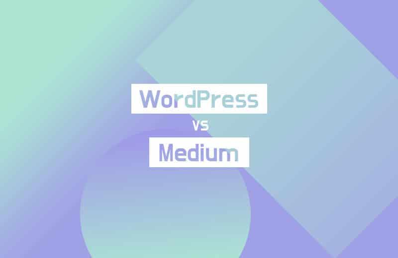 WordPress v.s Medium