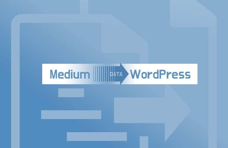 將Medium 轉移至 WordPress